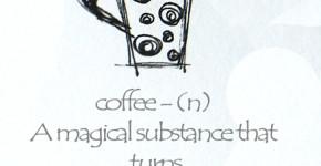 قهوه، مفهوم جادویی